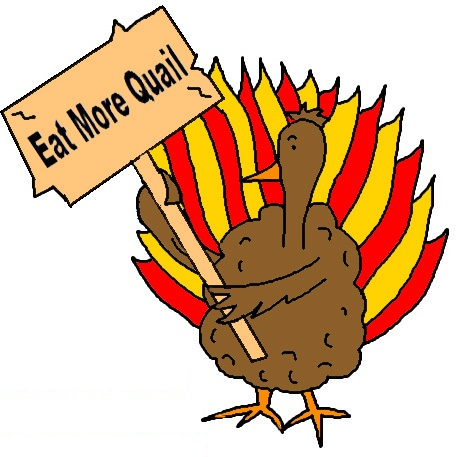 Turkey Holding Sign That Say's Eat More Quail clipart